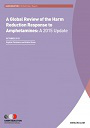 A global review of the harm reduction response to amphetamines: A 2015 update