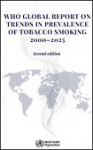 WHO global report on trends in prevalence of tobacco smoking 2000-2025. Second edition