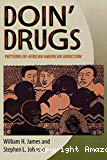Doin'drugs : patterns of african american addiction