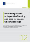 Increasing access to hepatitis C testing and care for people who inject drugs