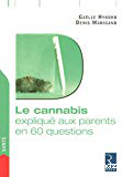 Le cannabis expliqué aux parents en 60 questions
