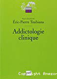 Addictologie clinique