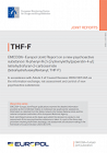EMCDDA-Europol Joint Report on a new psychoactive substance: N-phenyl-N-[1-(2-phenylethyl)piperidin-4-yl]tetrahydrofuran-2-carboxamide (tetrahydrofuranylfentanyl; THF-F)