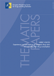 Users' voices. Experiences and perceptions of European drug users on controlling their drug consumption