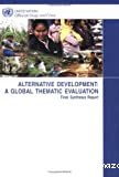 Alternative development: a global thematic evaluation. Final synthesis report