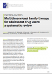 Multidimensional family therapy for adolescent drug users: a systematic review