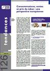 Tendances, n°126 - Juillet 2018 - Consommations, ventes et prix du tabac : une perspective européenne