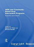 Aids and community-based drug intervention programs: evaluation and outreach