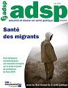 Actualité et Dossier en Santé Publique, n°111 - Juin 2020 - Santé des migrants