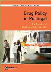Drug policy in Portugal. The benefits of decriminalizing drug use