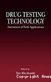 Drug testing technology : assessment of field applications