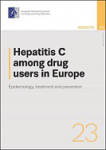 Hepatitis C among drug users in Europe. Epidemiology, treatment and prevention