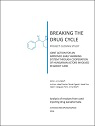 Breaking the drug cycle: Project closing study. Joint action for an improved early warning system through cooperation of Hungarian actors involved in addict care. Analysis of residues from used injecting drug paraphernalia