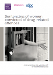 Sentencing of women convicted of drug-related offences. A multi-jurisdictional study by Linklaters LLP for Penal Reform International
