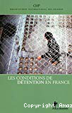 Les conditions de détention en France. Rapport 2011