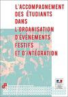 L'accompagnement des étudiants dans l'organisation d'événements festifs et d'intégration
