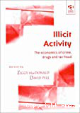 Illicit activity. The economics of crime, drugs and tax fraud