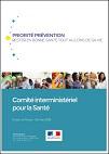 Priorité prévention : rester en bonne santé tout au long de sa vie. Comité interministériel de la Santé. Dossier de presse - 26 mars 2018