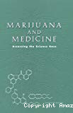 Marijuana and medicine. Assessing the science base