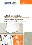 Addictions en région Provence-Alpes-Côte d'Azur : Consommations de substances psychoactives et offre médicosociale