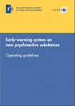 Early-warning system on new psychoactive substances. Operating guidelines