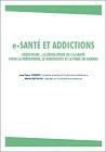 e-Santé et addictions. Addictions : la révolution de l'e-santé pour la prévention, le diagnostic et la prise en charge