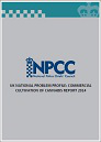 UK National problem profile: Commercial cultivation of cannabis report 2014