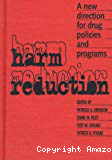 Harm reduction: a new direction for drug policies and programs