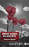 Drug users in society