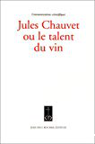 Jules Chauvet ou le talent du vin, communications scientifiques