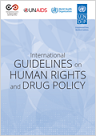 International guidelines on human rights and drug policy