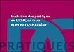 Evolution des pratiques en ELSA, en intra et en extrahospitalier