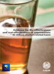 Evidence for the effectiveness and cost-effectiveness of interventions to reduce alcohol-related harm