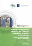 Systematic review on the prevention and control of blood-borne viruses in prison settings. Prevention and control of communicable diseases in prison settings
