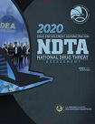 2020 National drug threat assessment - NDTA