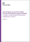 Annual report on the Home Office Forensic Early Warning System (FEWS). A system to identify new psychoactive substances in the UK. August 2014
