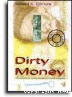 Dirty money: the evolution of money laundering counter-measures