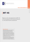 MT-45. Report on the risk assessment of MT-45 in the framework of the Council Decision on new psychoactive substances