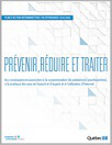 Prévenir, réduire et traiter les conséquences associées à la consommation de substances psychoactives, à la pratique des jeux de hasard et d'argent et à l'utilisation d'Internet