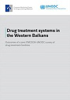 Drug treatment systems in the Western Balkans: outcomes of a joint EMCDDA-UNODC survey of drug treatment facilities