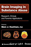 Brain imaging in substance abuse. Research, clinical and forensic applications