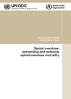 Opioid overdose: preventing and reducing mortality