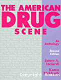 The American drug scene: an anthology. Second edition