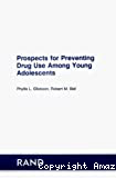 Prospects for preventing drug use among young adolescents