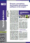 Tendances, n°131 - Avril 2019 - Drogues : perceptions des produits, des politiques publiques et des usagers