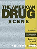 The American drug scene. An anthology. Fourth edition