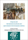 Drug use and risk behaviour in prisons and upon release in four European countries. Overdose upon release: Challenges and strategies from (ex-)prisoners' points of view. Final report