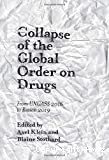 Collapse of the global order on drugs: From UNGASS 2016 to review 2019