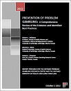 Prevention of problem gambling: A comprehensive review of the evidence, and identified best practices