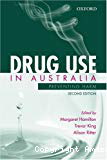 Drug use in Australia. Preventing harm